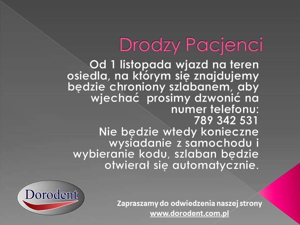 Wjazd na teren placówki Dorodent chroniony szlabanem od 01.11.2018