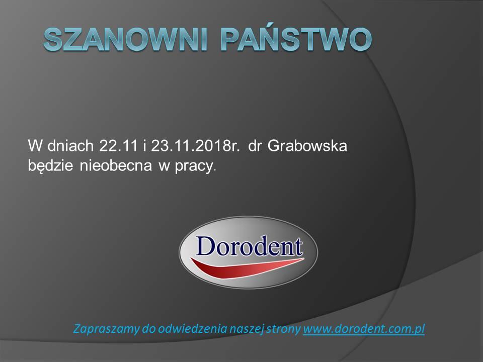 W dniach 22.11 i 23.11.2018 dr Grabowska będzie nieobecna w pracy