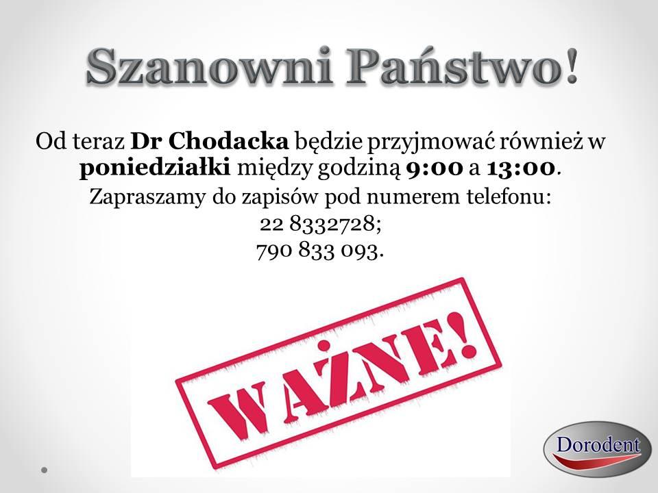 Dr Chodacka dostępna również w poniedziałki!